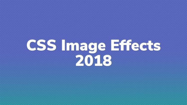 CSS Image Hover Effects