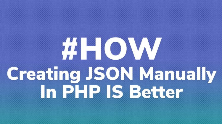 create json in php manually