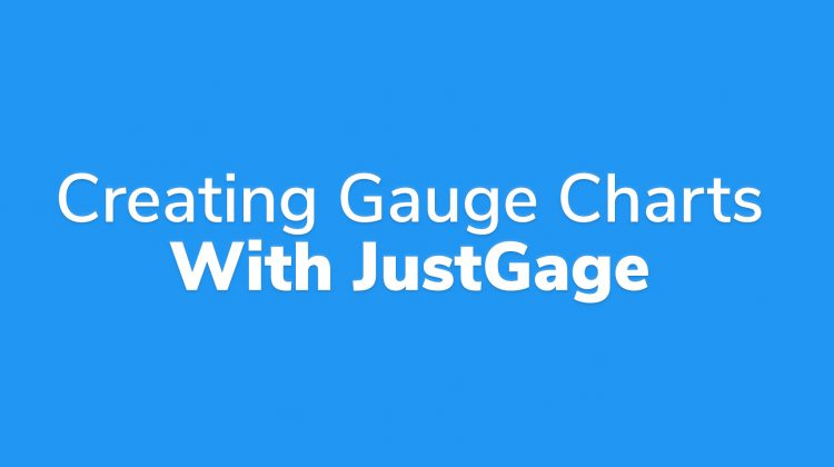creating gauge charts with justgage js