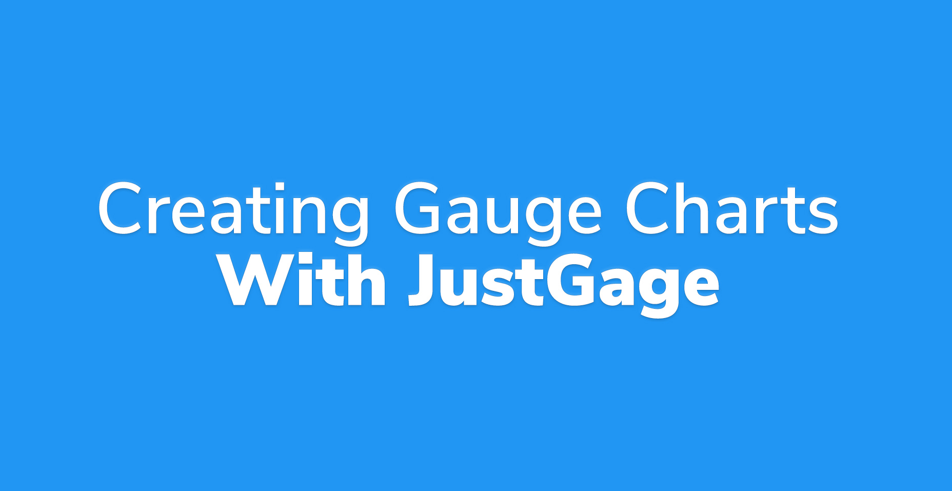 Creating Gauge Charts With The JustGage JavaScript Library