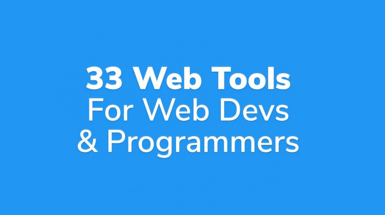 33 best tools for web developers and programmers