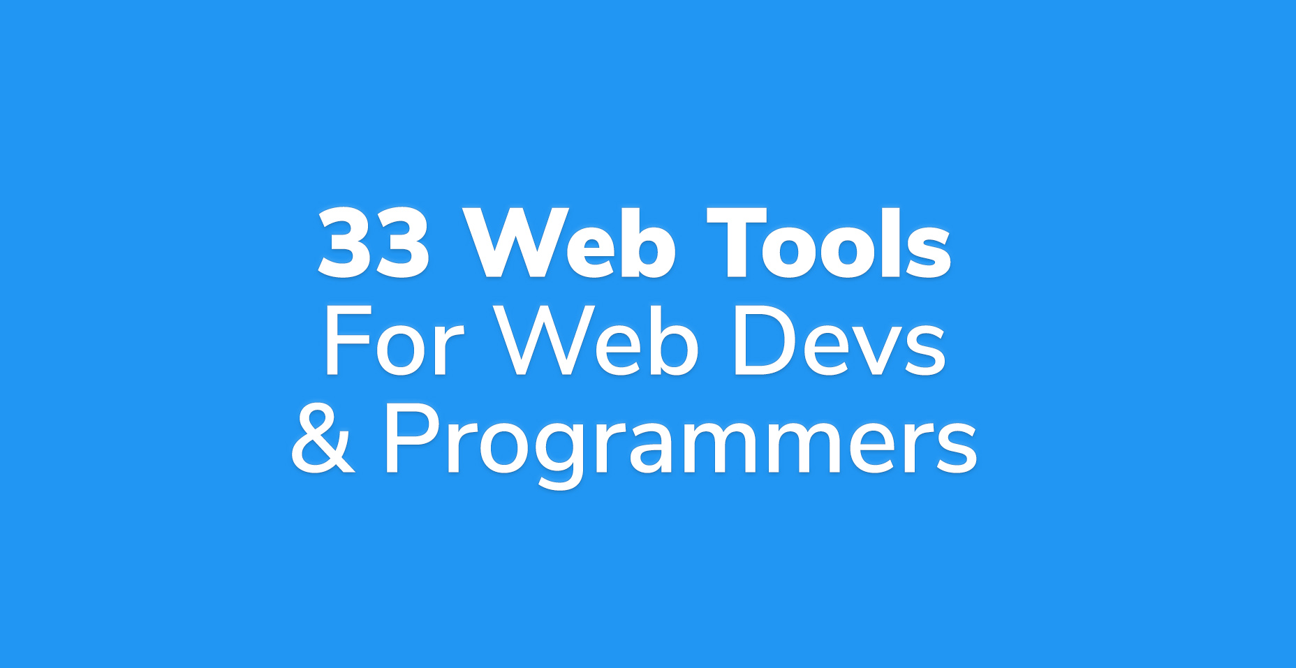 33 Best Online Web Tools For Web Developers And Programmers | Code Wall