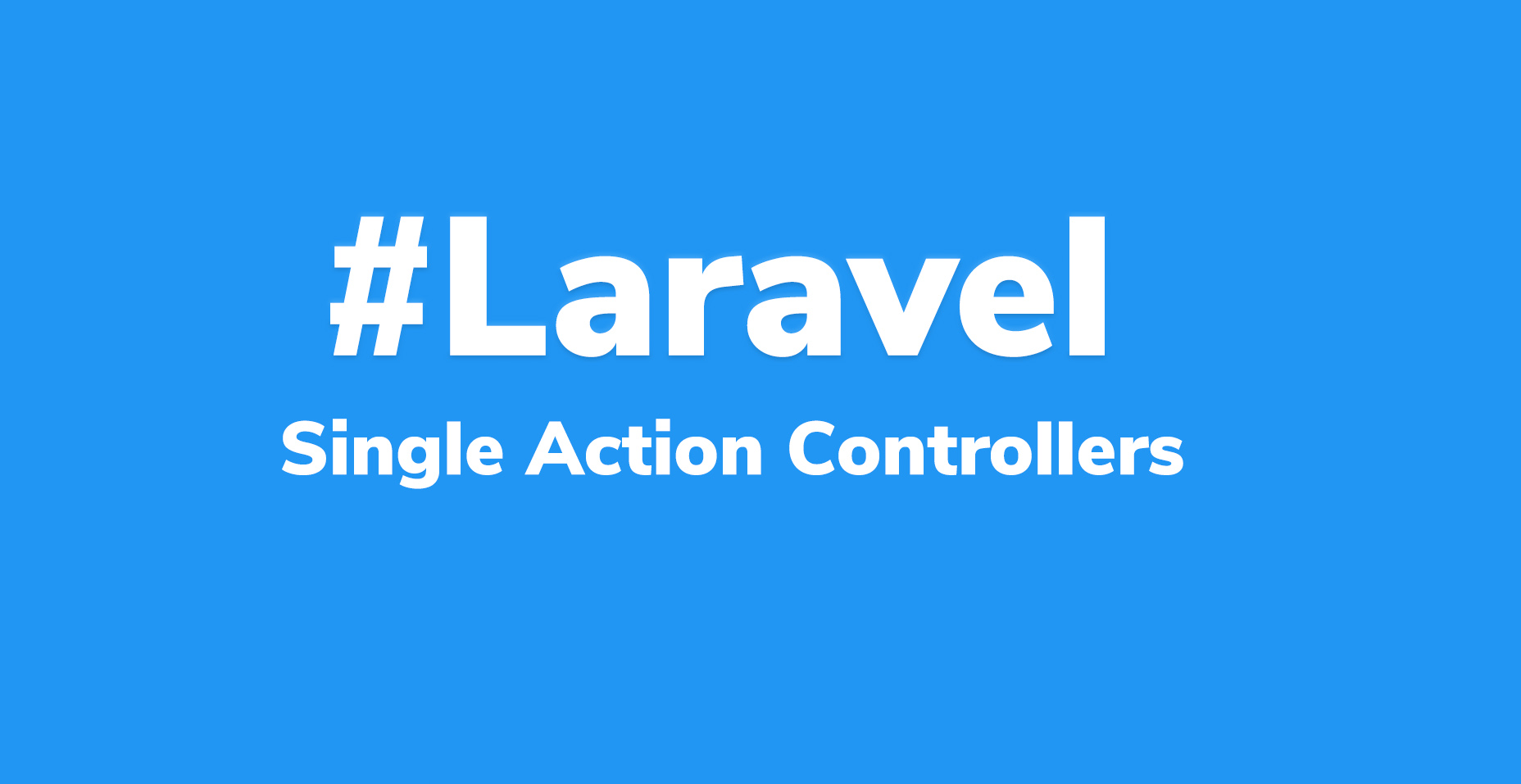 Single Action Controller in Laravel | Code Wall