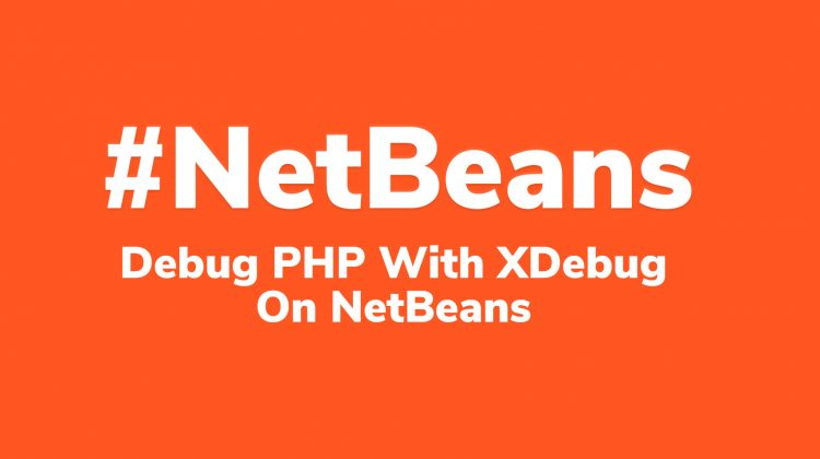 debug php with xdebug on netbeans