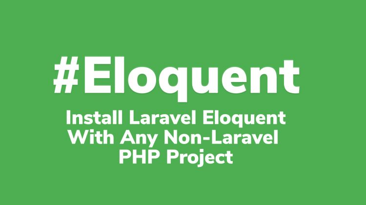install laravel eloquent with any php project