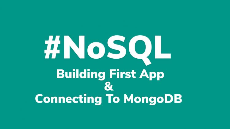 nosql building first app and connecting to mongo db