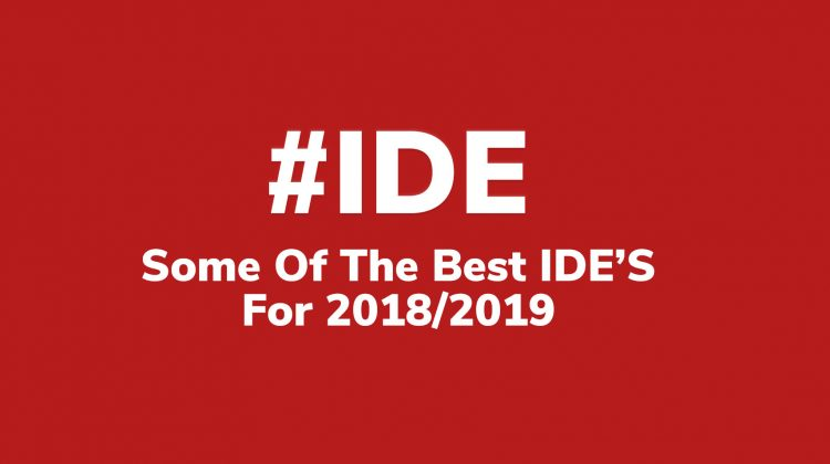 best ide's for 2018 2019