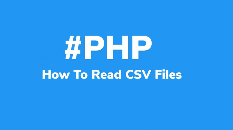 how to read csv files in php