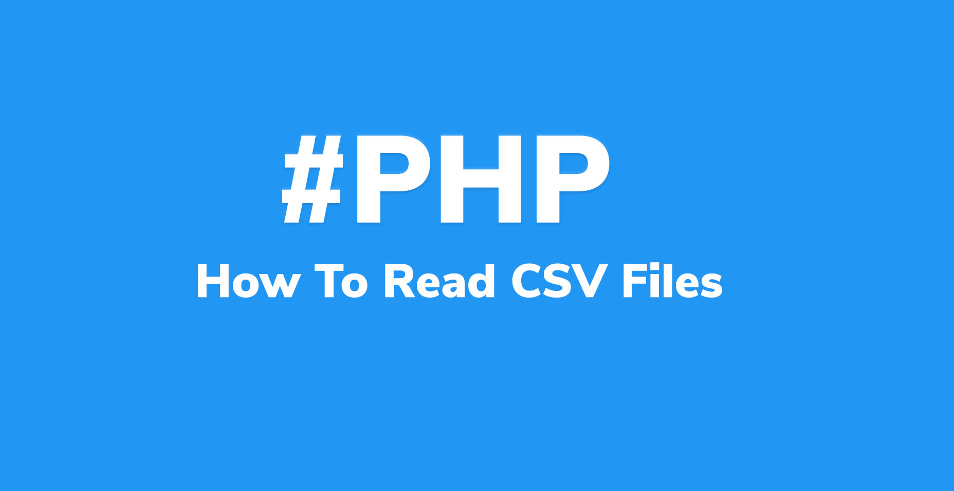 How To Read CSV Files With PHP And Convert To Array | Code Wall