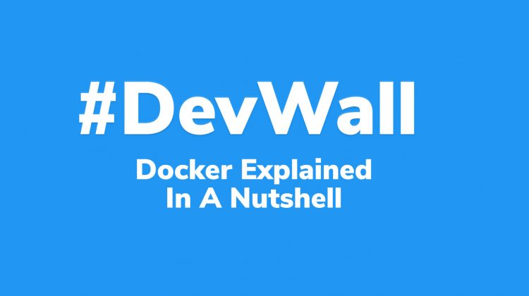 docker explained in a nutshell