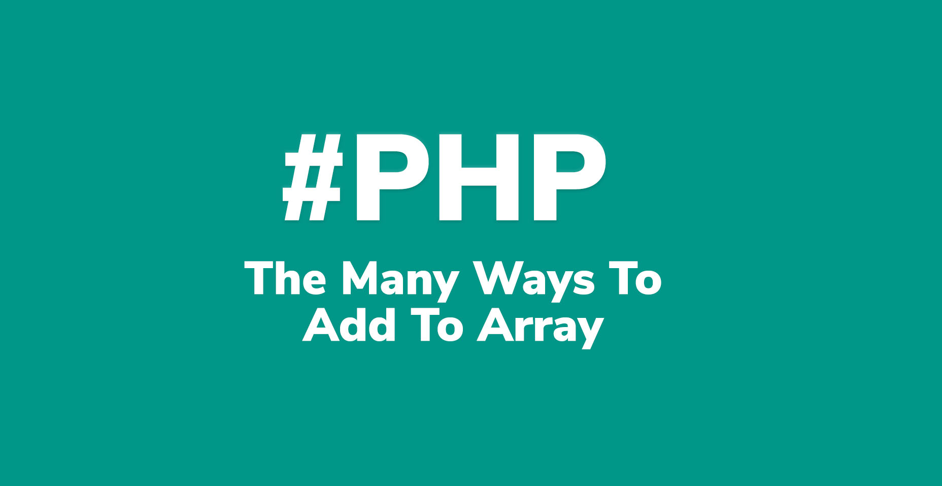 How To Add To Array In PHP | Code Wall