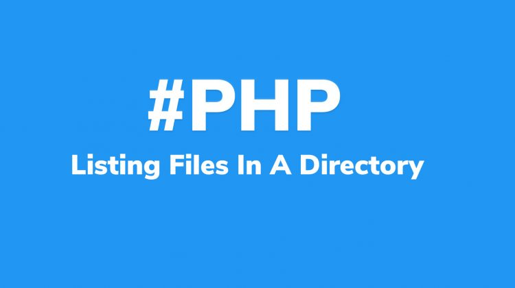 list all files in directory php