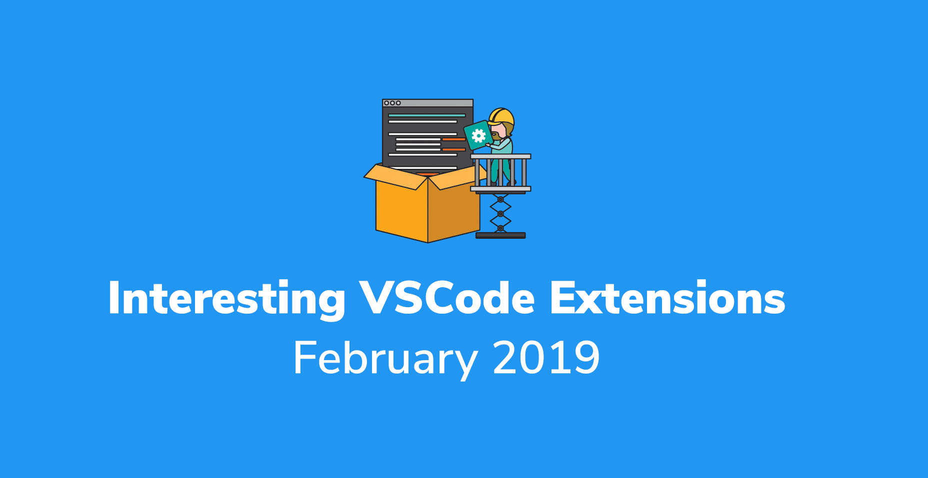 Interesting VSCode Extensions For February 2019 | Code Wall