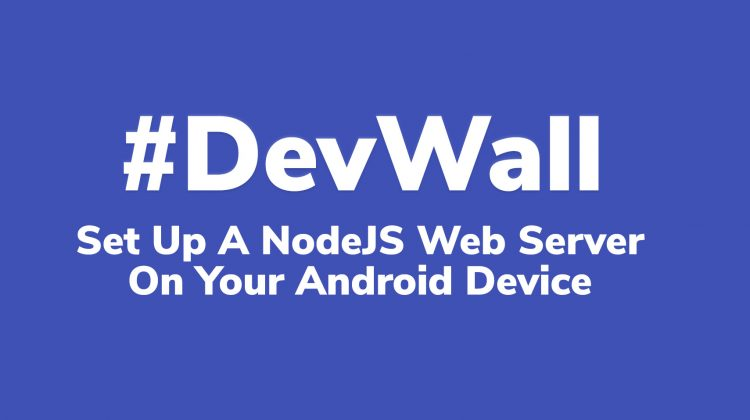 nodejs web server on android device