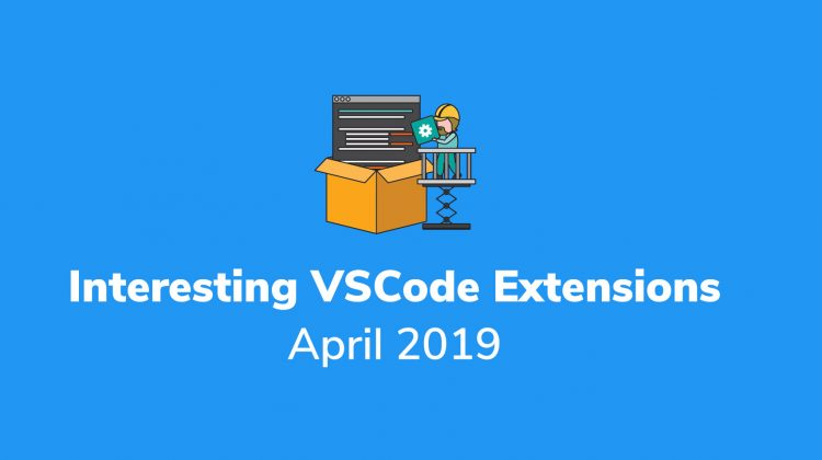 vs code extensions april 2019
