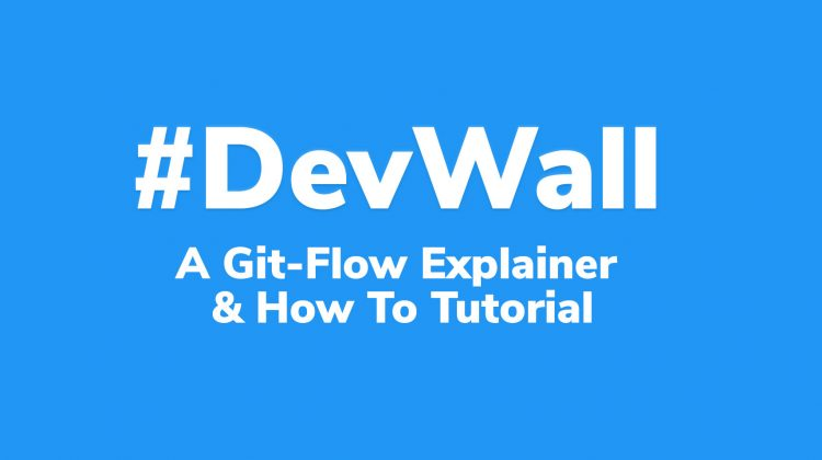 git flow explainer and how to explainer