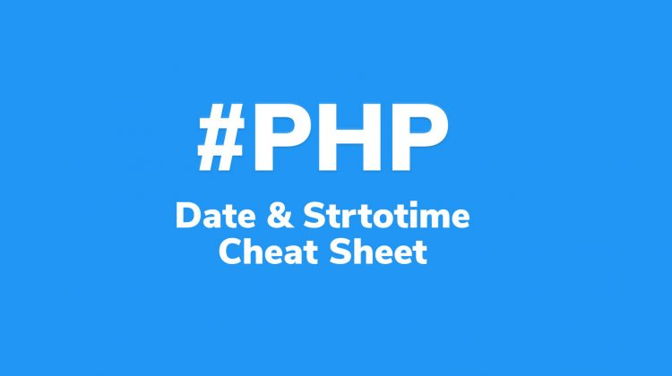 php date & strtotime cheat sheet