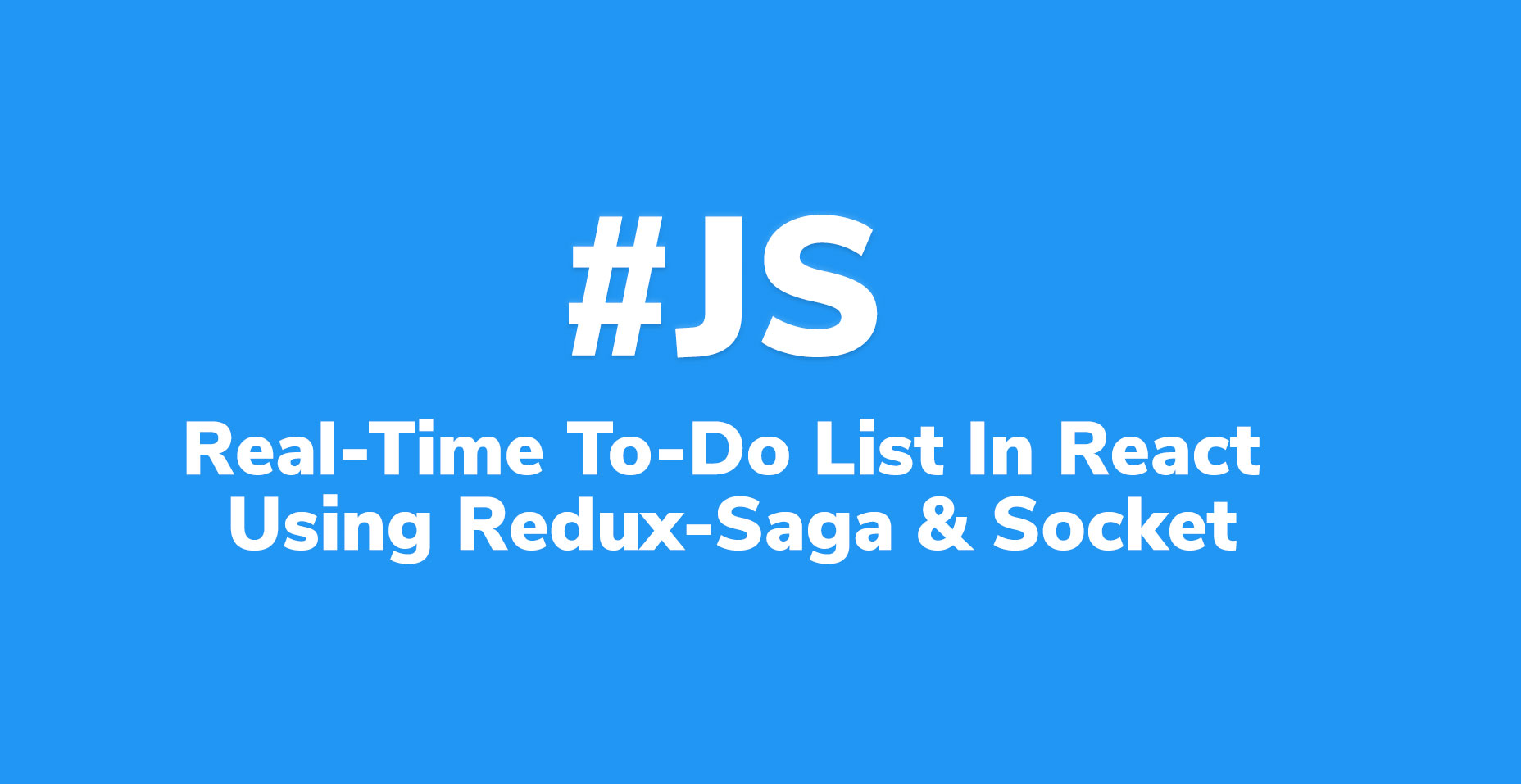Real-Time To-Do List Data Management in React using Redux