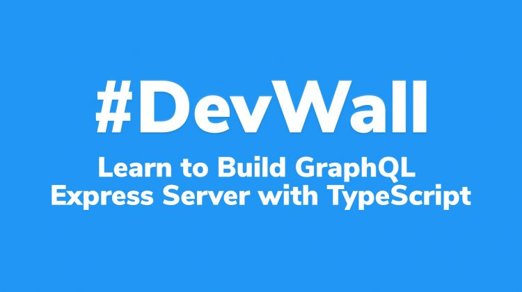 learn to build graphQL express server with typescript