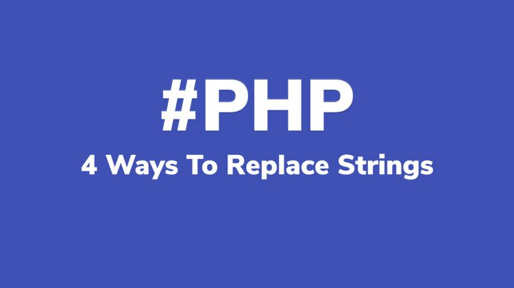 ways to replace strings in php