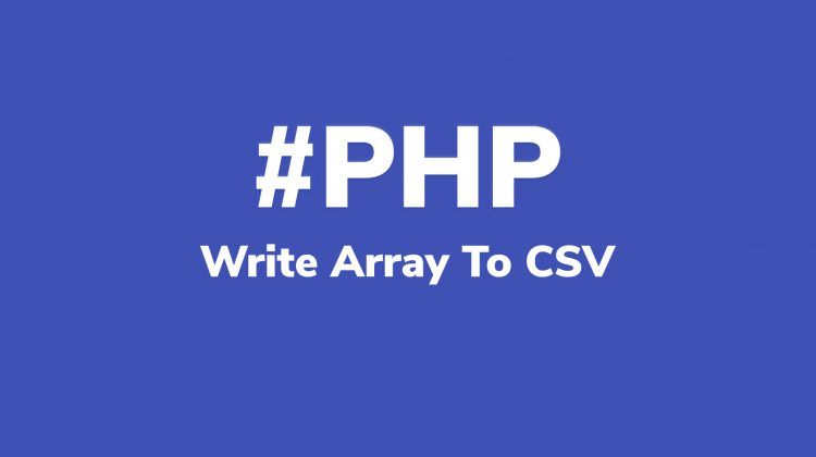 how to write php array to csv